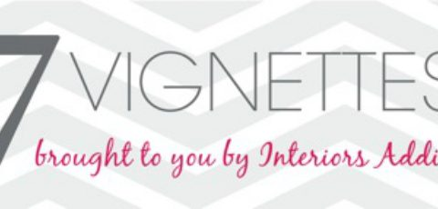 7 Vignettes August with West Elm starts a week today