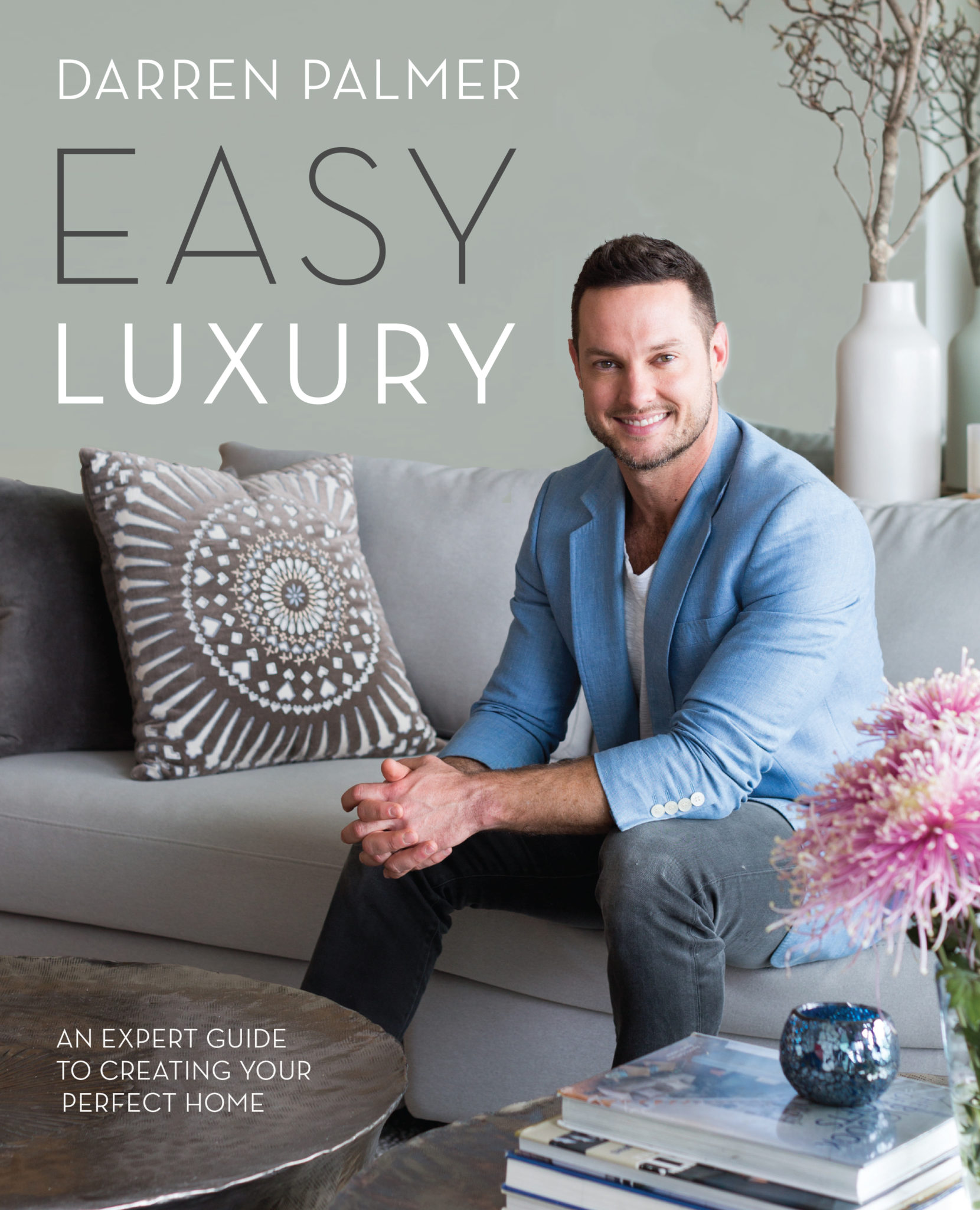 Interview: Darren Palmer on his new book, Easy Luxury - The